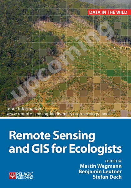 "Upcoming Book ""Remote Sensing and GIS for Ecologists"""