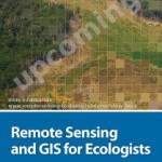 "Textbook on ""Remote Sensing and GIS for Ecologists"""