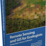 Remote Sensing and GIS for Ecologists – book submitted